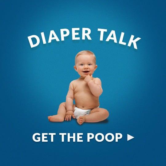 <p>DIAPER TALK</p>